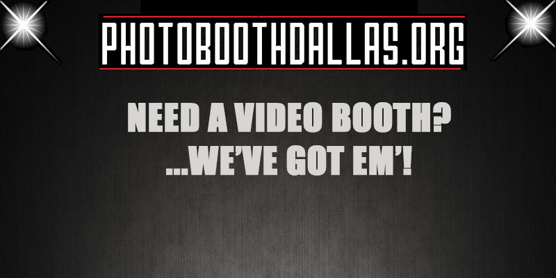 Best Video Booths In Dallas